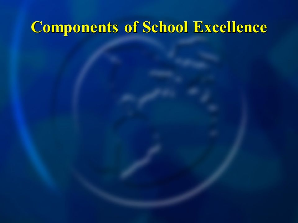 Components of School Excellence