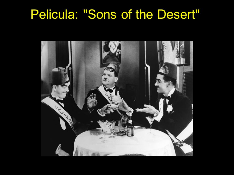 Pelicula: Sons of the Desert