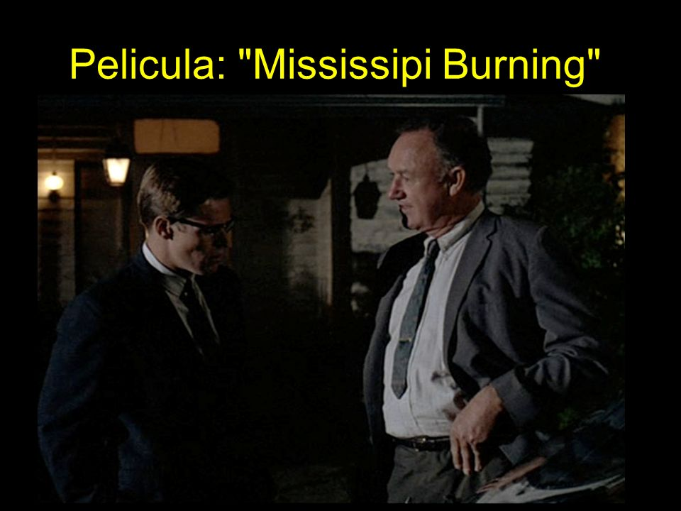 Pelicula: Mississipi Burning