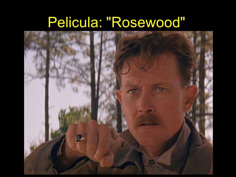 Pelicula: Rosewood