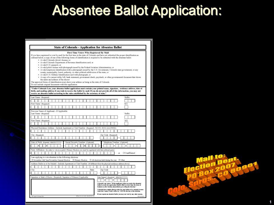 1 Absentee Ballot Application: