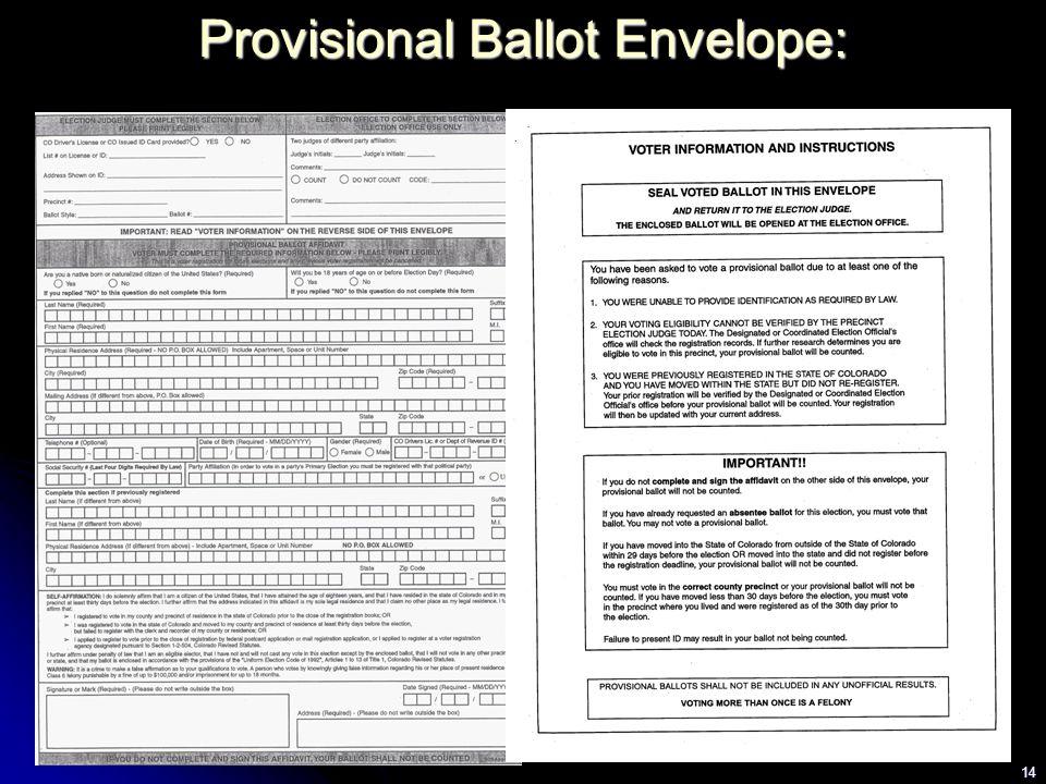 14 P Provisional Ballot Envelope: