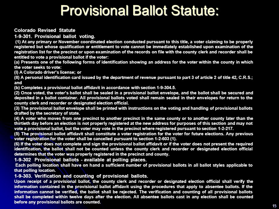 15 Colorado Revised Statute 1-9-301. Provisional ballot voting.