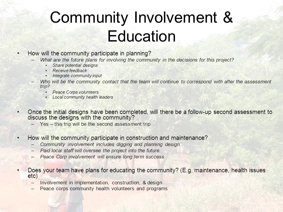Community Involvement & Education How will the community participate in planning.