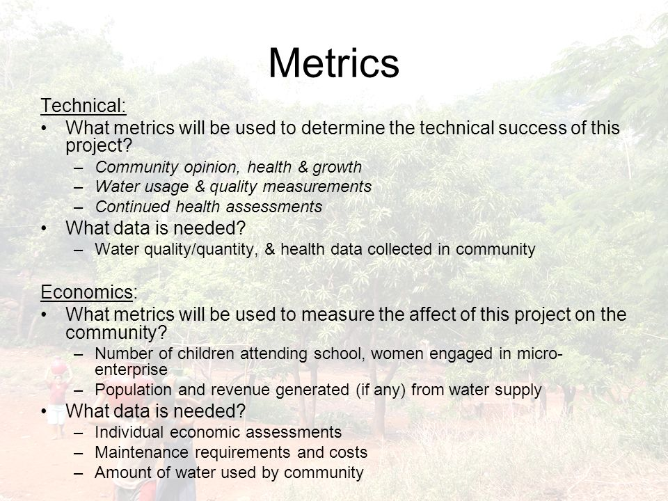 Metrics Technical: What metrics will be used to determine the technical success of this project.