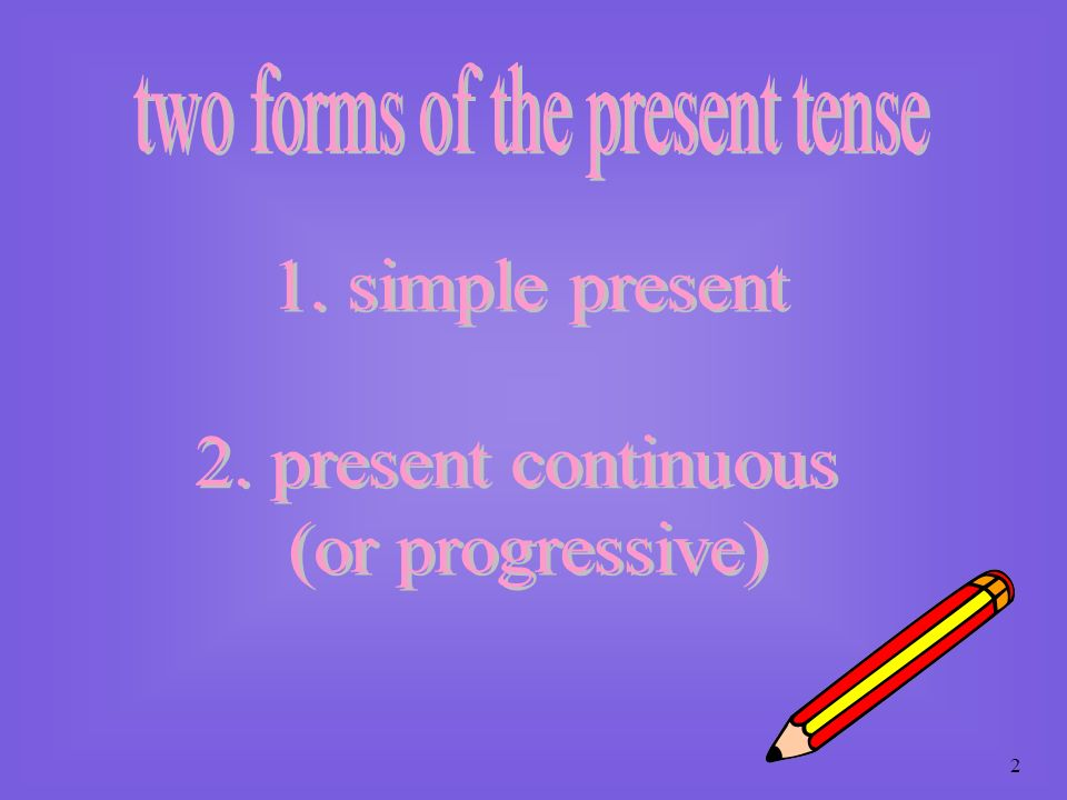 1 todays topic: tense group work: revising the tenses evaluating classroom activities; BREAK developing teaching activities; discussion and feedback;
