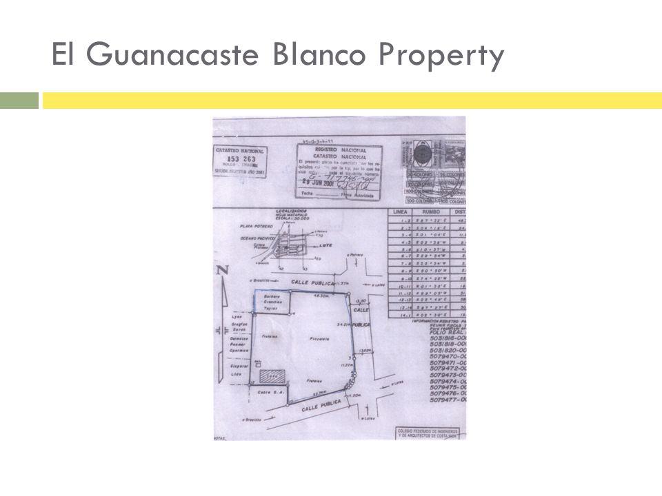 El Guanacaste Blanco Property