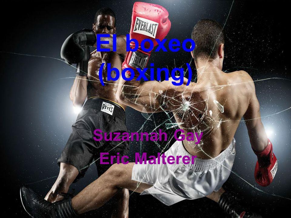 El boxeo (boxing) Suzannah Gay Eric Malterer