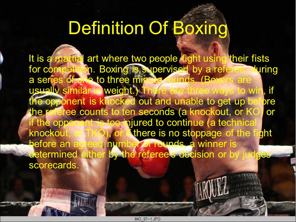 Definition Of Boxing It is a martial art where two people fight using their fists for competition. Boxing is supervised by a referee, during a series