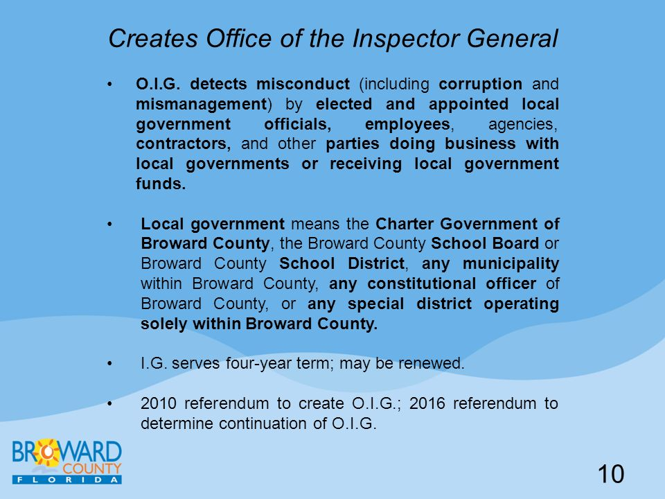 Creates Office of the Inspector General O.I.G. detects misconduct (including corruption and mismanagement) by elected and appointed local government o