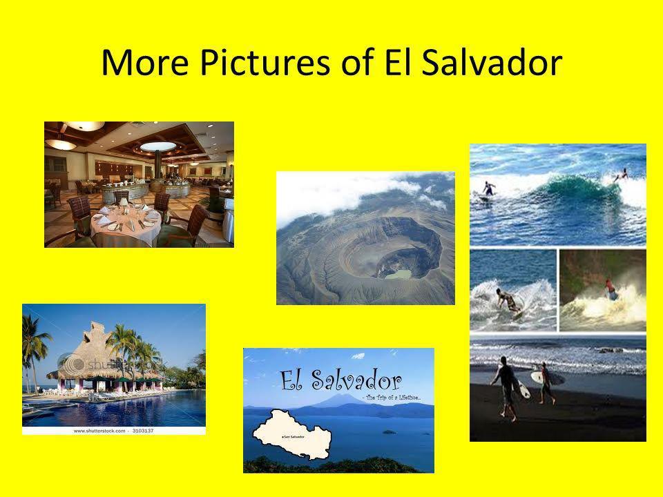 More Pictures of El Salvador