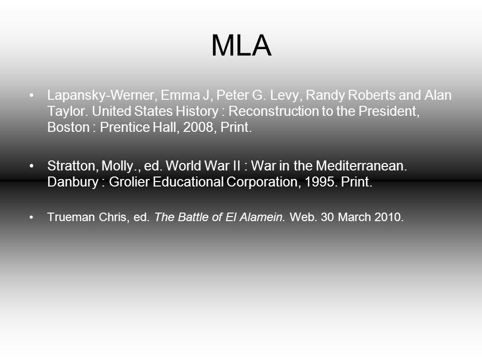 MLA Lapansky-Werner, Emma J, Peter G. Levy, Randy Roberts and Alan Taylor.