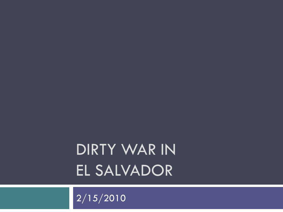 DIRTY WAR IN EL SALVADOR 2/15/2010
