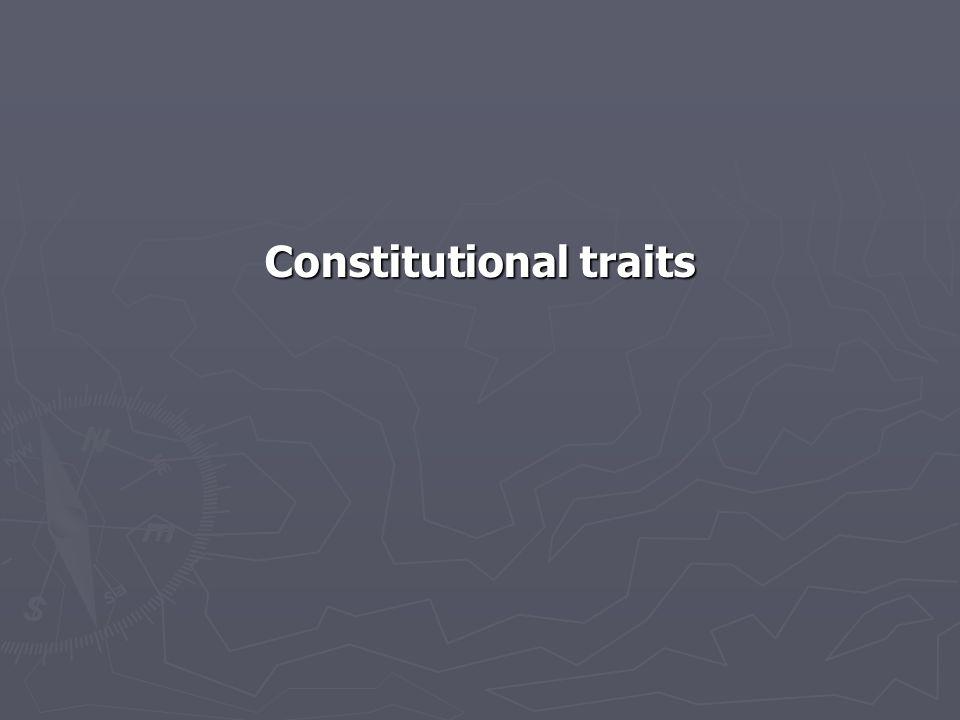 Constitutional traits
