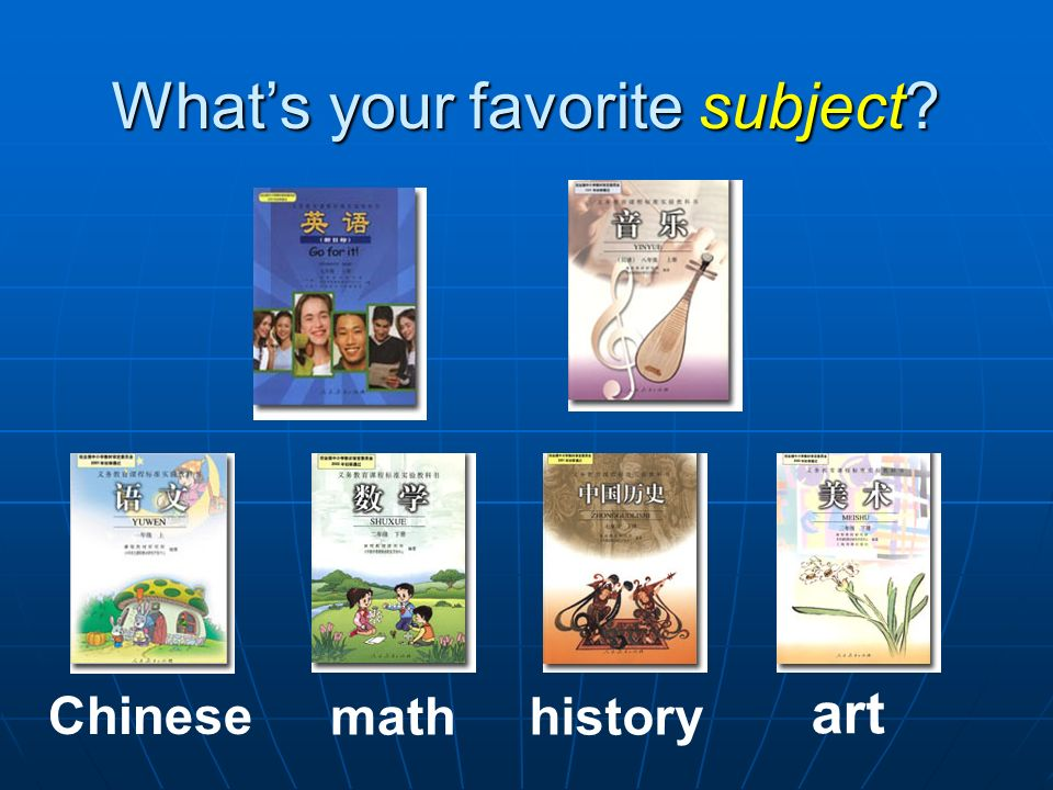 Main sentences 1. What s your favorite subject? My favorite subject is science. My favorite subject is science. P.E. P.E. Music. Music. English. Engli