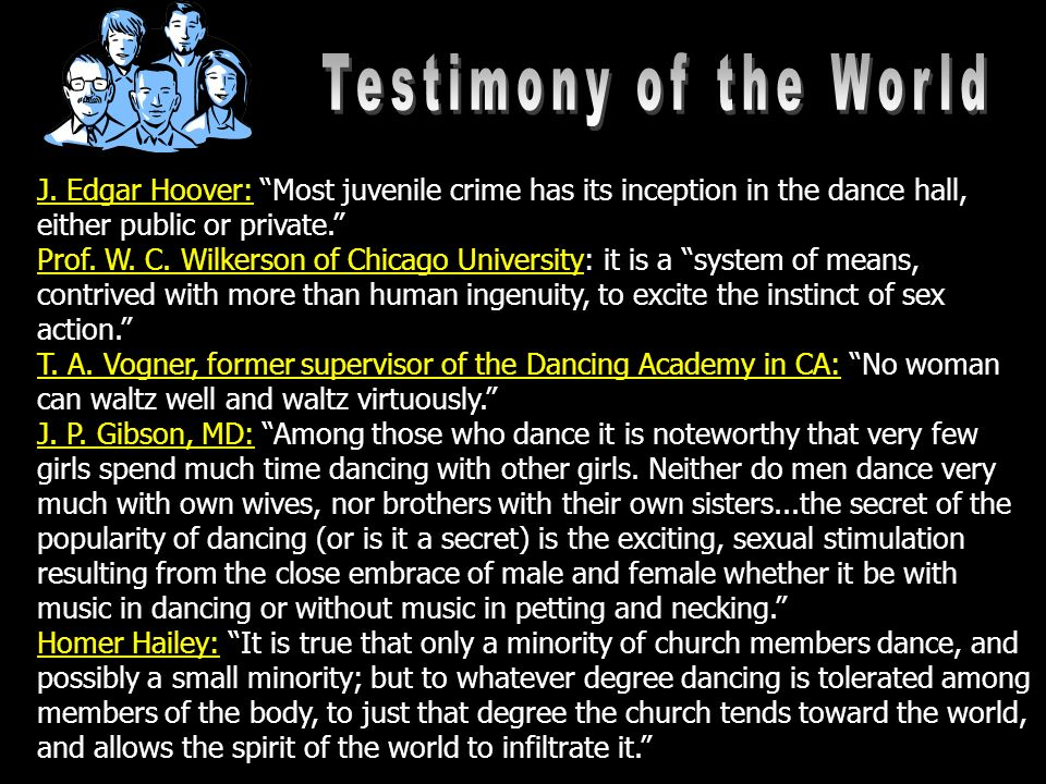 J. Edgar Hoover: Most juvenile crime has its inception in the dance hall, either public or private.