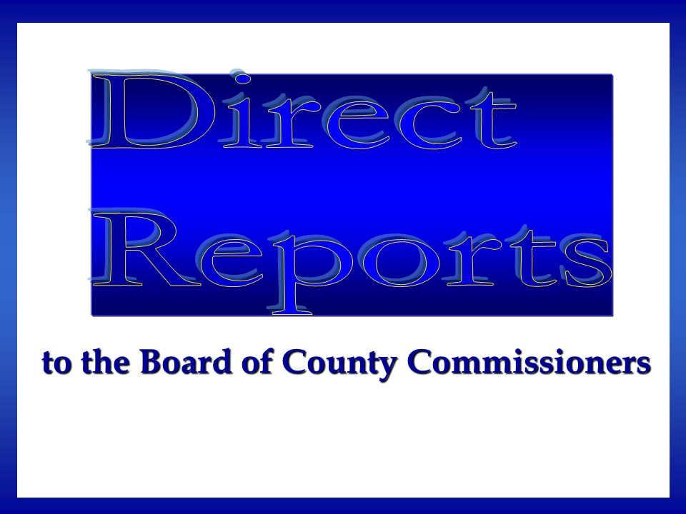 to the Board of County Commissioners