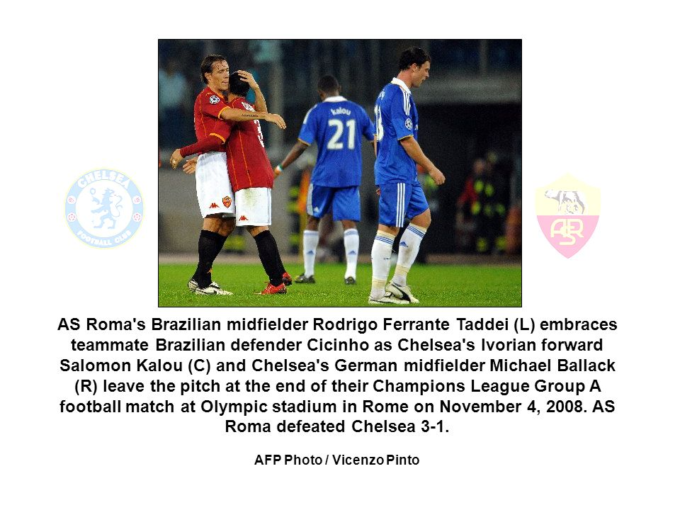 AS Roma s Brazilian midfielder Rodrigo Ferrante Taddei (L) embraces teammate Brazilian defender Cicinho as Chelsea s Ivorian forward Salomon Kalou (C) and Chelsea s German midfielder Michael Ballack (R) leave the pitch at the end of their Champions League Group A football match at Olympic stadium in Rome on November 4, 2008.