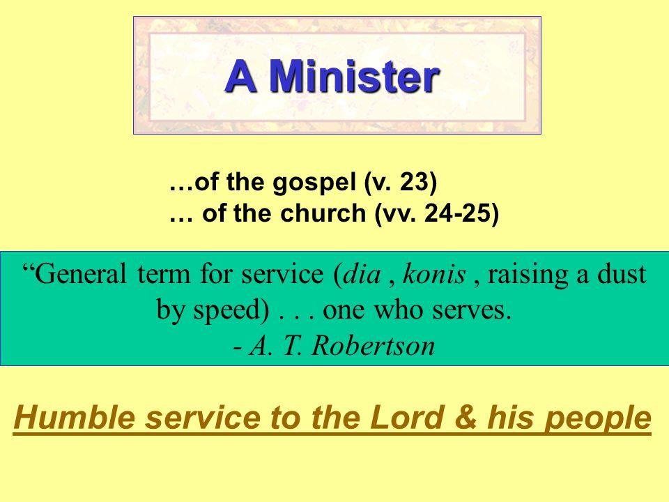 A Minister His Attitude (v.24) His Master (v. 25) His Message (vv.