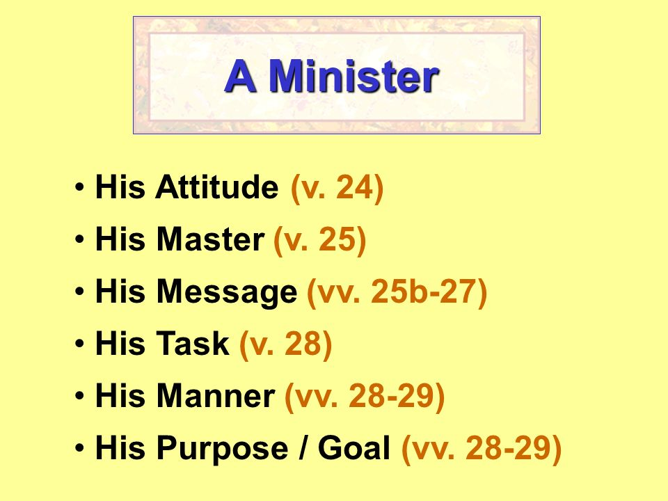Colossians 1:24-29 The Ministry of Paul I. His Attitude (v. 24) Sufferings Afflictions
