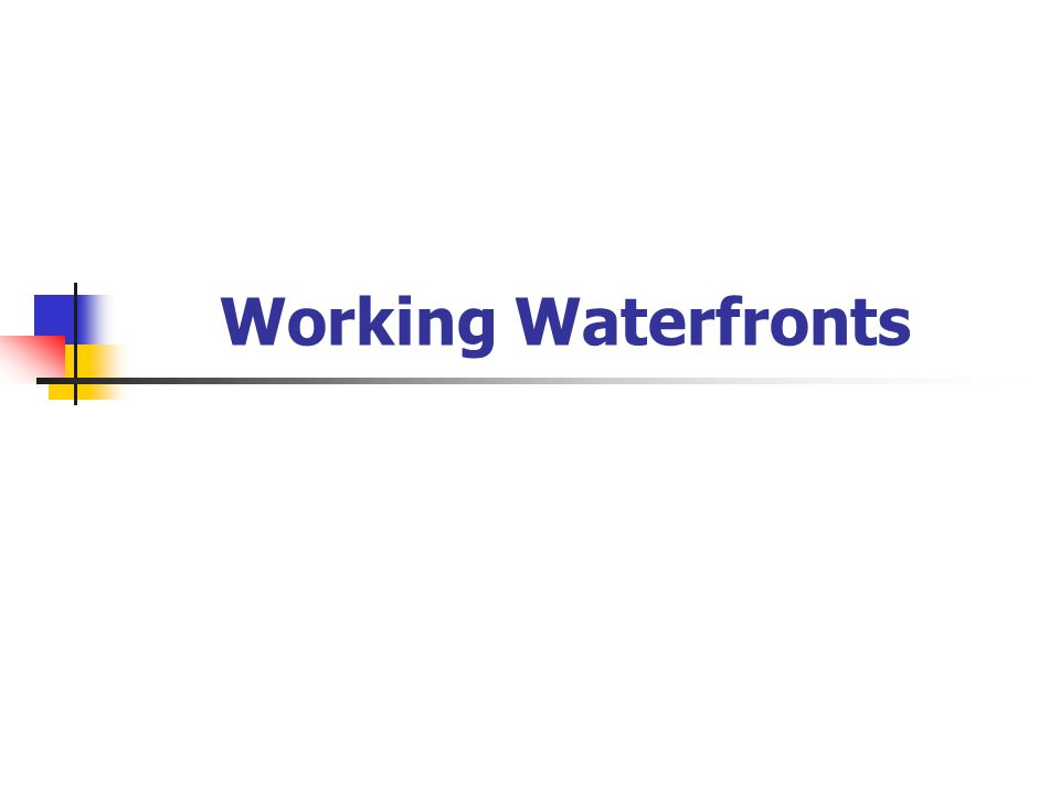 Working Waterfronts