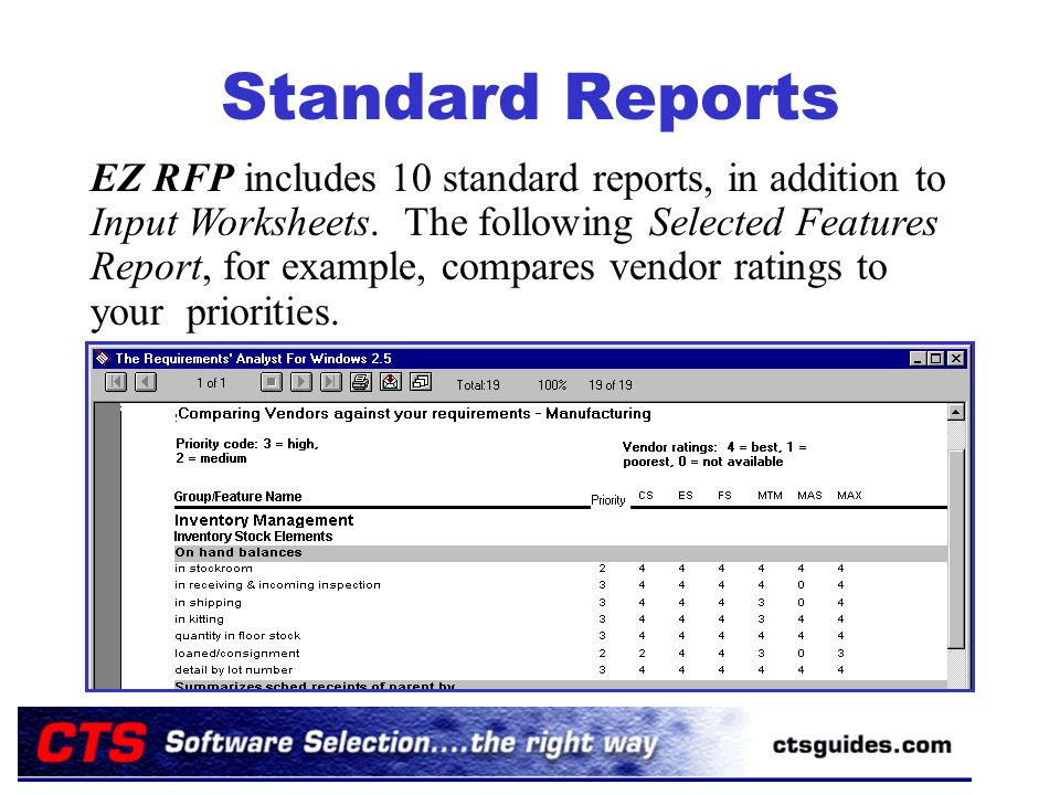 Standard Reports EZ RFP includes 10 standard reports, in addition to Input Worksheets.