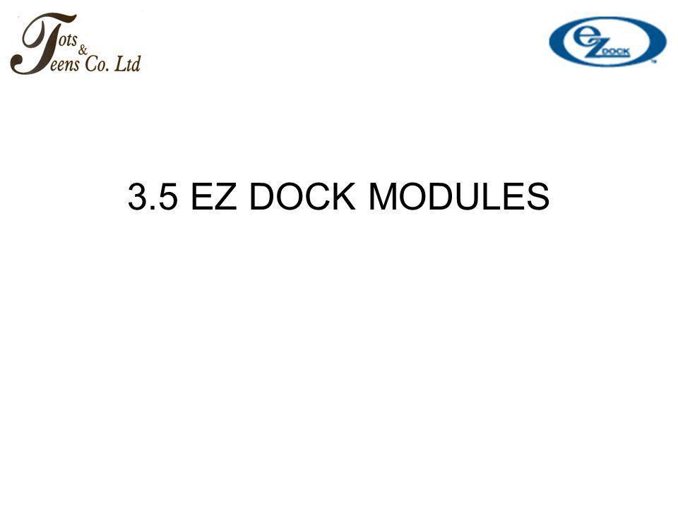 3.5 EZ DOCK MODULES