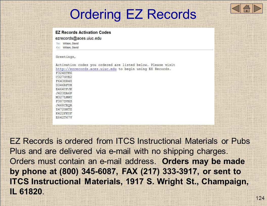 Ordering EZ Records EZ Records is ordered from ITCS Instructional Materials or Pubs Plus and are delivered via e-mail with no shipping charges. Orders