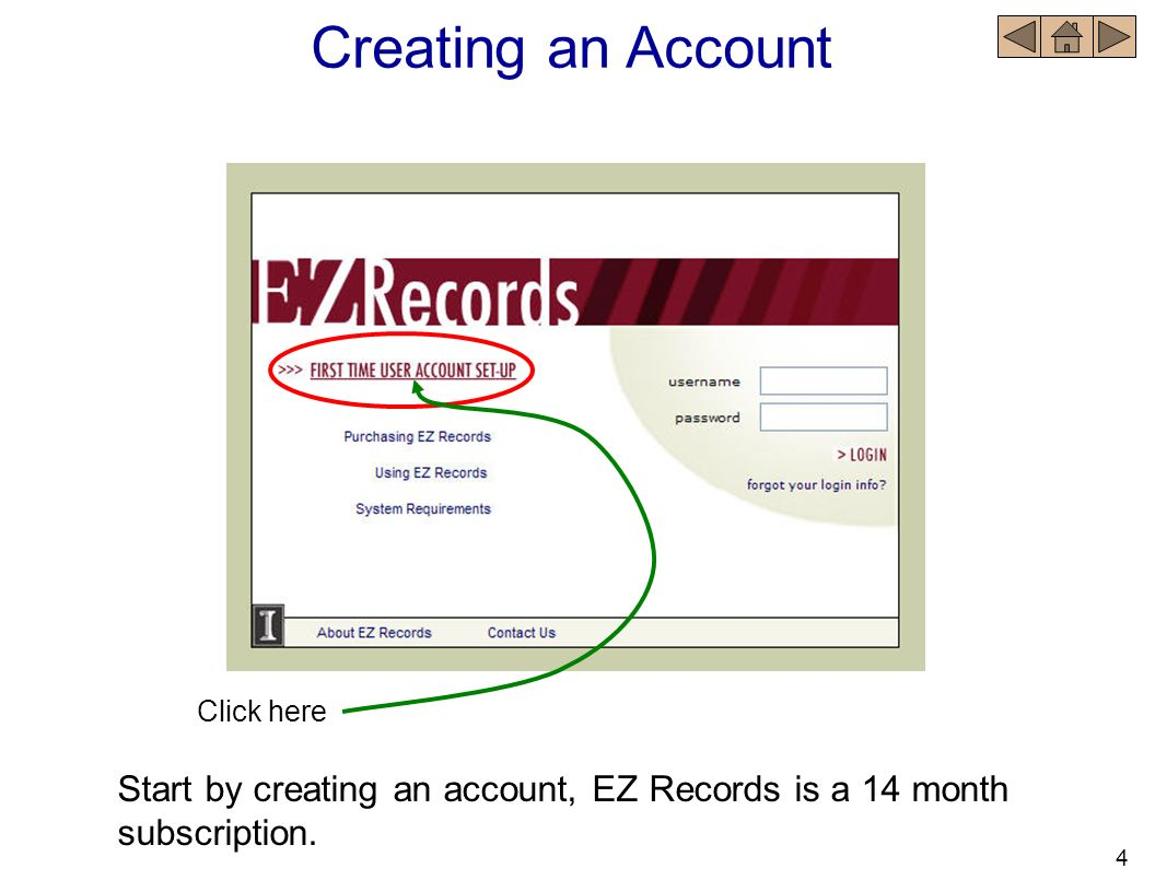 Navigation Navigation to various pages or windows within the Web version of EZ Records is accomplished using buttons and hyperlinks.