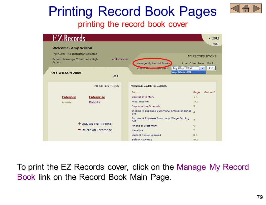 To print the EZ Records cover, click on the Manage My Record Book link on the Record Book Main Page. Printing Record Book Pages printing the record bo