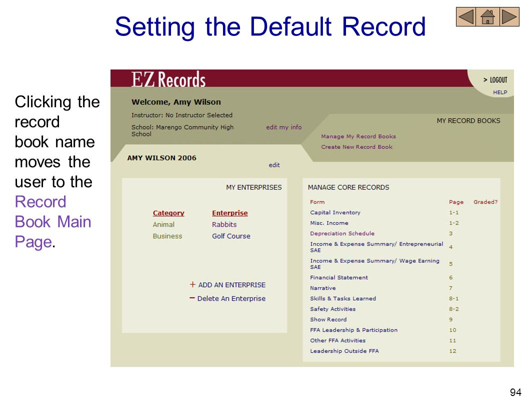 Clicking the record book name moves the user to the Record Book Main Page. Setting the Default Record 94