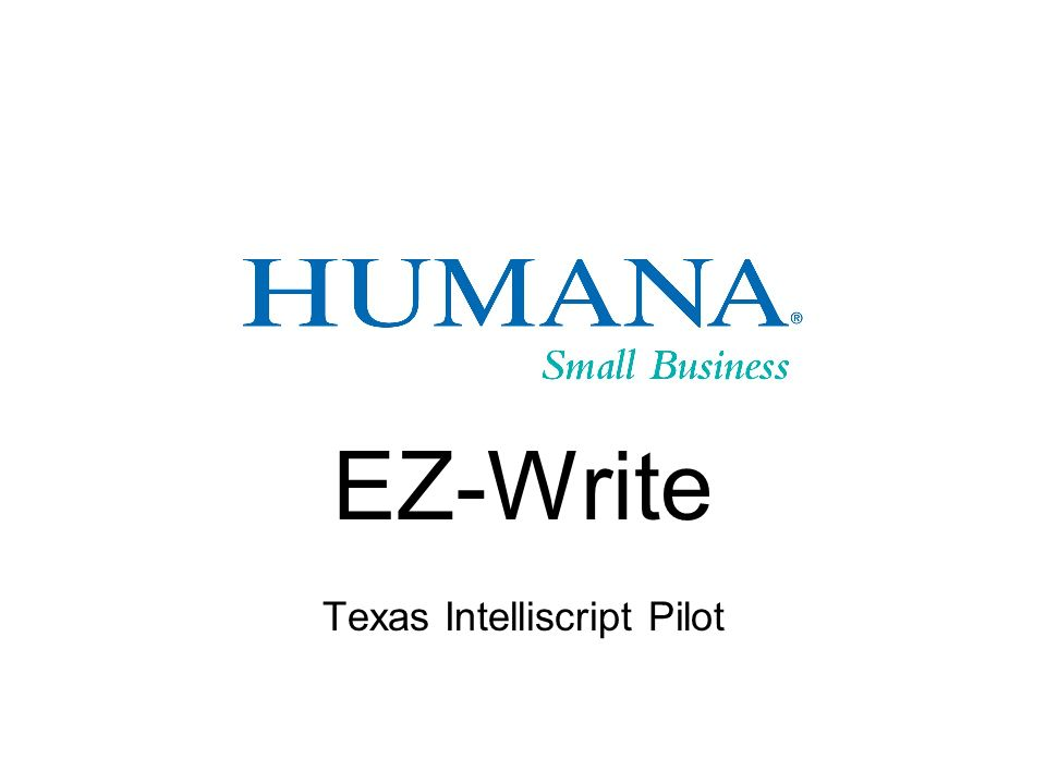 EZ-Write Texas Intelliscript Pilot