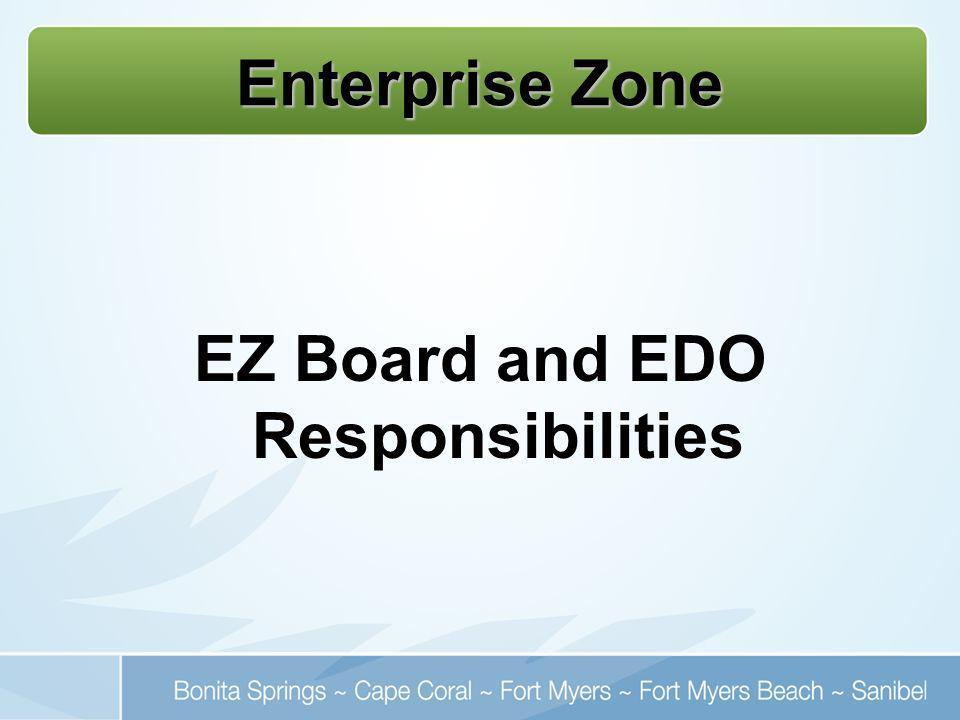 Enterprise Zone EZ Board and EDO Responsibilities