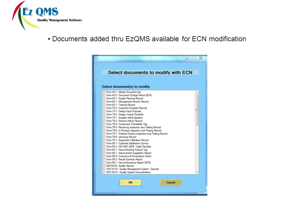 Documents added thru EzQMS available for ECN modification