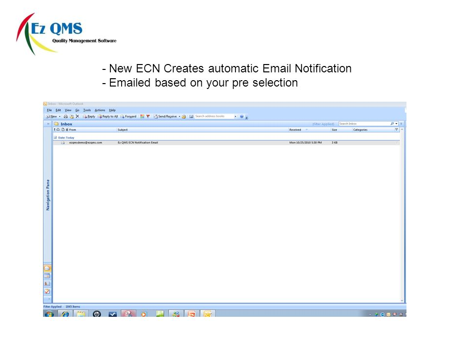 - New ECN Creates automatic  Notification -  ed based on your pre selection