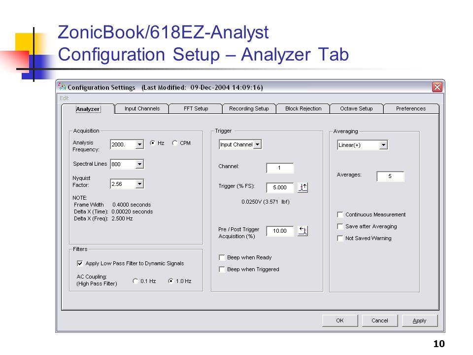 10 ZonicBook/618EZ-Analyst Configuration Setup – Analyzer Tab