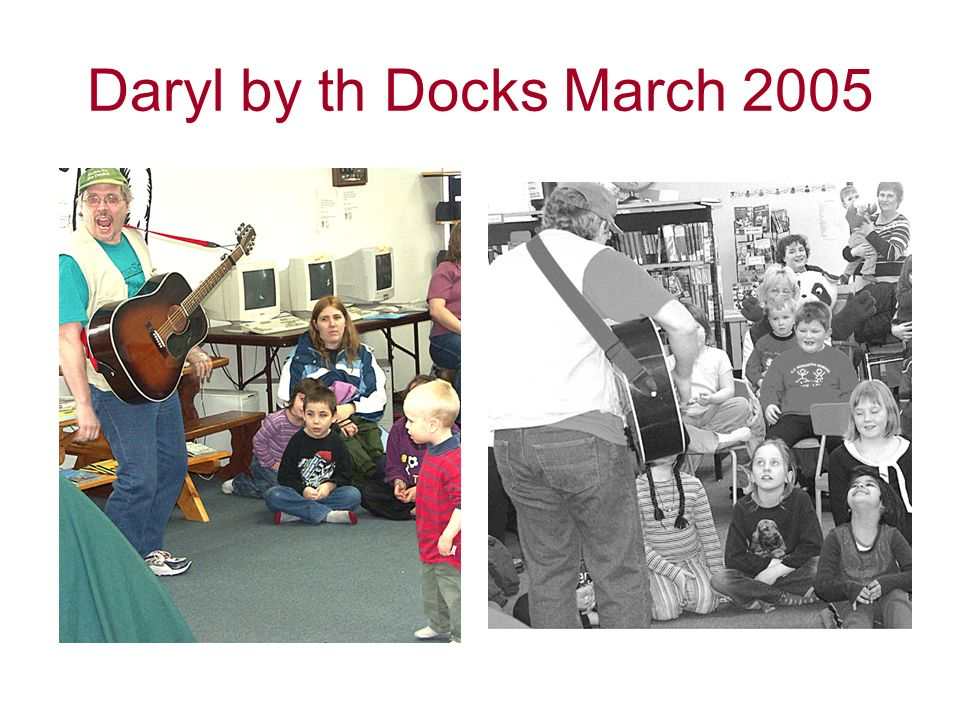 Daryl by th Docks March 2005