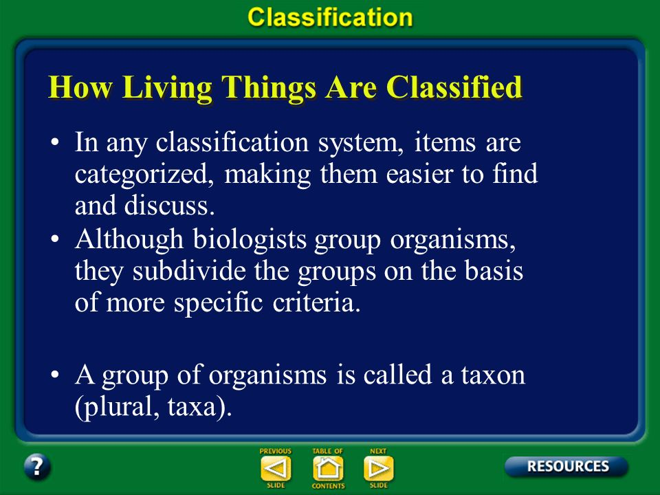 Section 17.1 Summary – pages 443-449 Taxonomy and the economy For example, if a taxonomist knows that a certain species of pine tree contains chemical