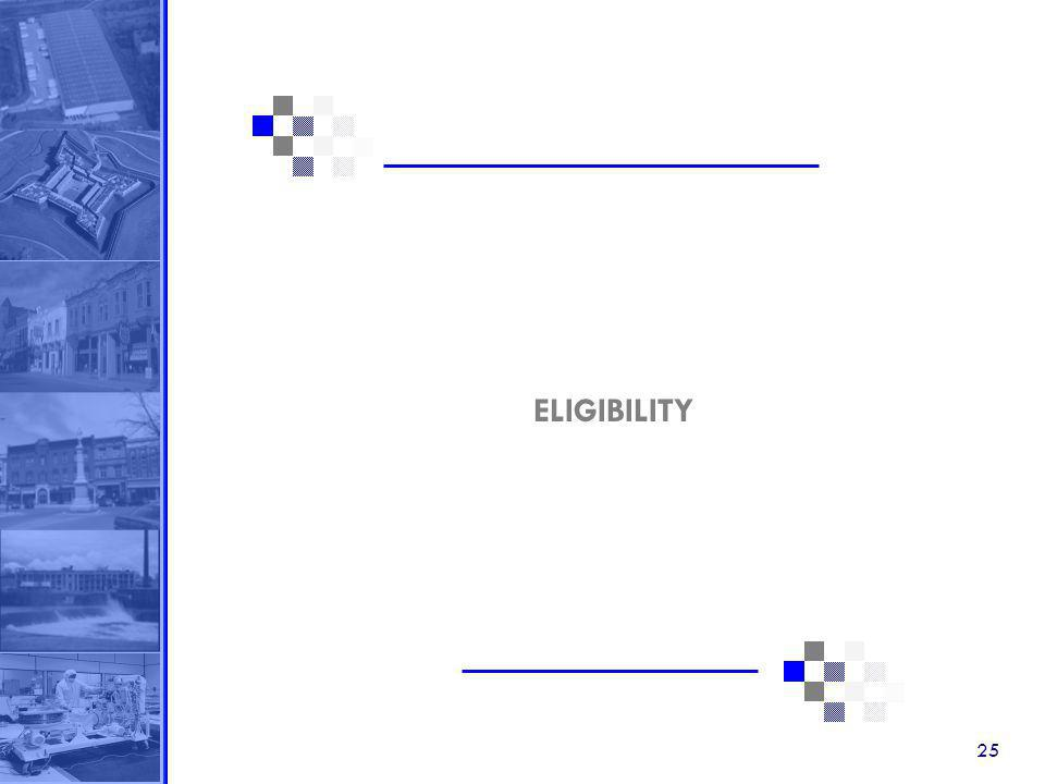 25 ELIGIBILITY