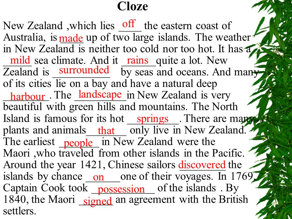History about 1000 years ago around 1421 in 1642 in 1769 by 1840 Read and fill in the table The first people (the Maori) came to New Zealand. Chinese
