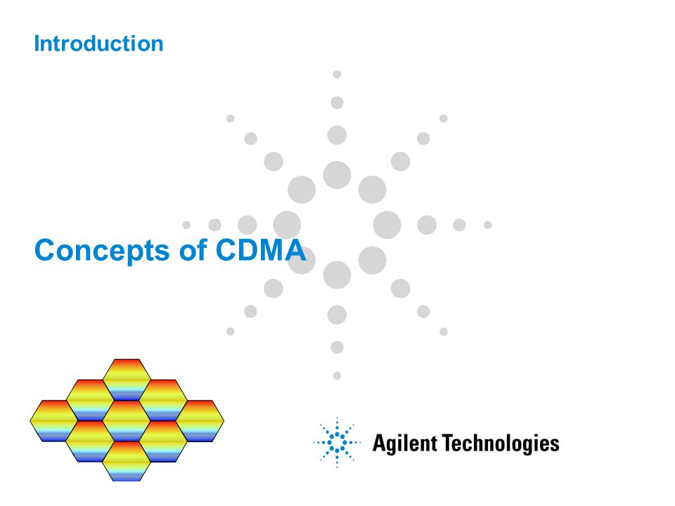 Introduction Concepts of CDMA