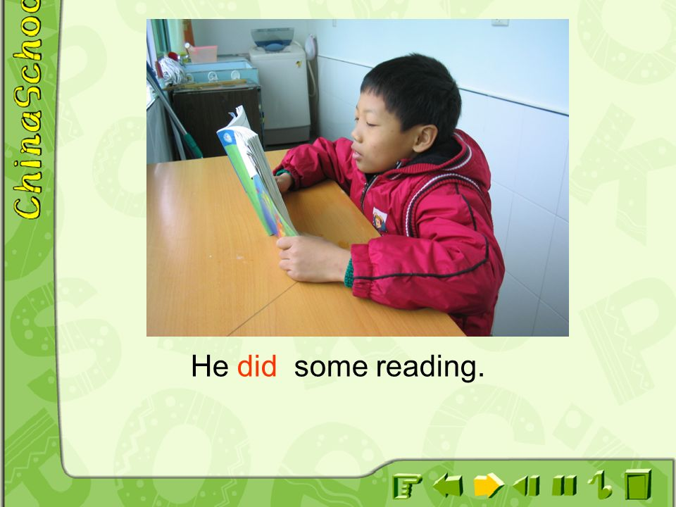 He did some reading.