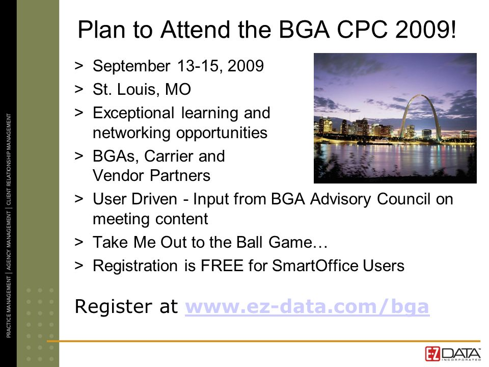 Plan to Attend the BGA CPC 2009. >September 13-15, 2009 >St.