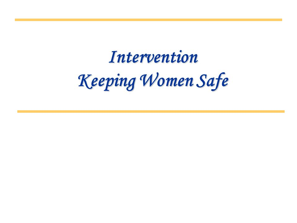 Intervention Keeping Women Safe
