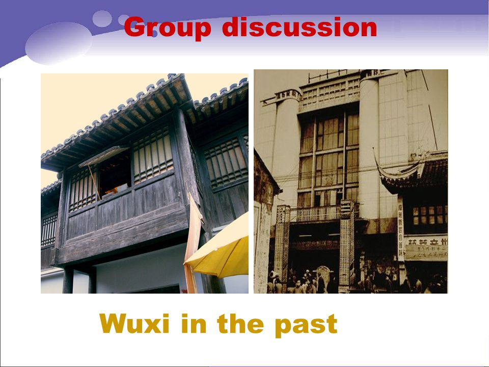 Group discussion Wuxi in the past