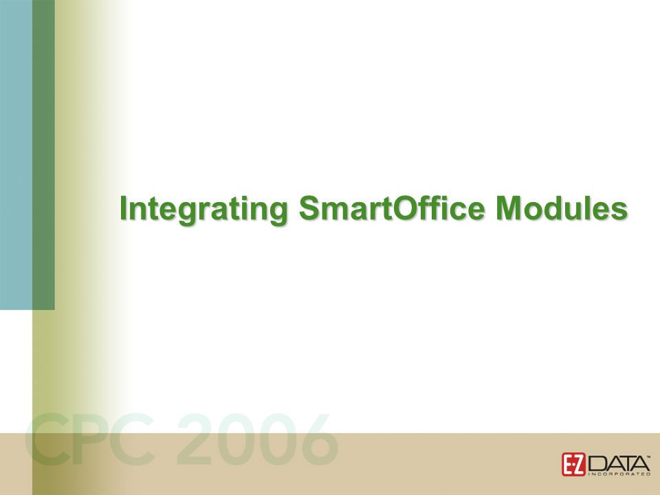 Integrating SmartOffice Modules