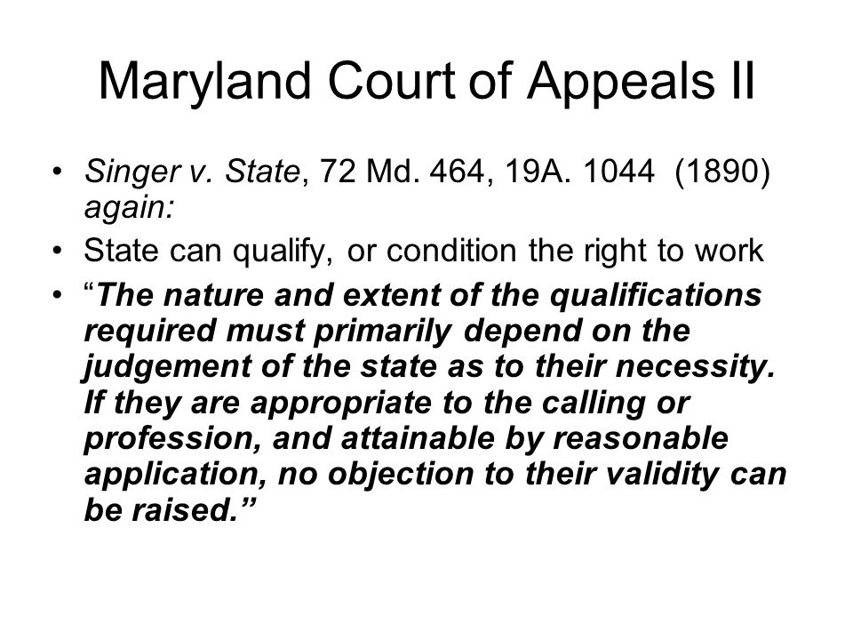 Maryland Court of Appeals II Singer v. State, 72 Md.