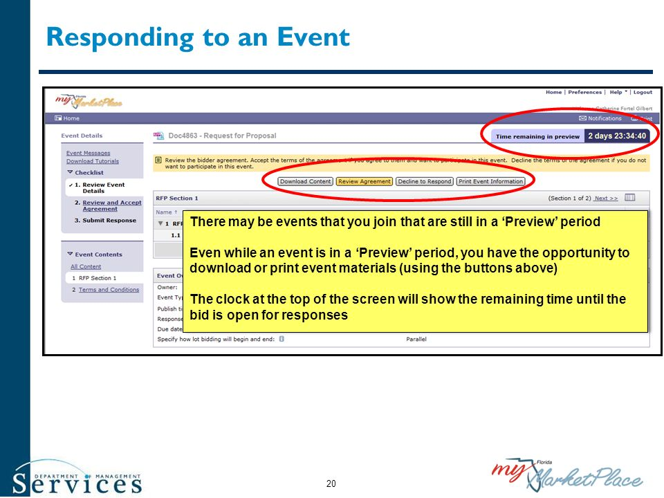 Responding to an Event There may be events that you join that are still in a Preview period Even while an event is in a Preview period, you have the o