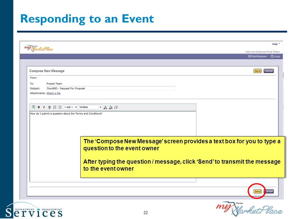 Responding to an Event 22 The Compose New Message screen provides a text box for you to type a question to the event owner After typing the question /