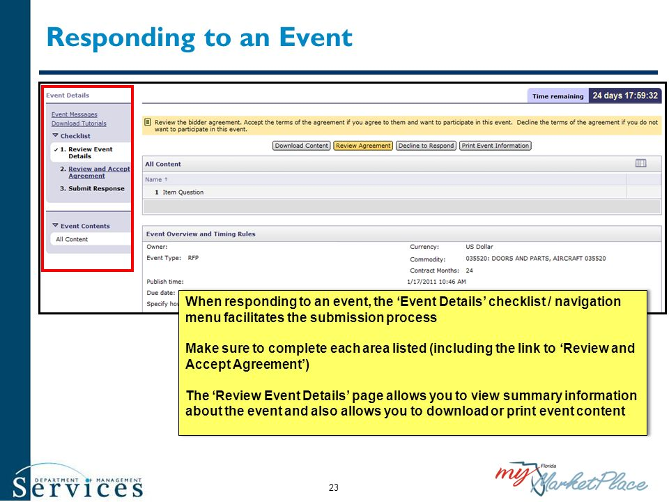 Responding to an Event When responding to an event, the Event Details checklist / navigation menu facilitates the submission process Make sure to comp